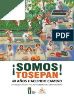 Cobo, Paz y Bartra-¡Somos Tosepan! 40 años haciendo camino