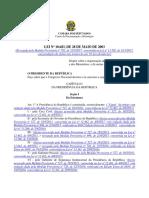 Lei N° 10683 de 2003 - Organização de Presidência da República e Ministérios