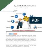 Elementos De Seguridad En El Taller De Carpinteria.docx