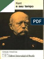 George O. Kent - Bismarck e seu tempo (1982, Universidade de Brasilia).epub
