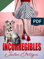 Incorregibles_ La historia de J - Julia Ortega.pdf