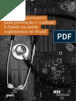 IESS + PwC - Arcabouço Normativo para Prevenção e Combate à Fraude na Saúde Suplementar no Brasil.pdf