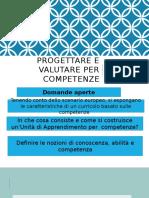 Progettare e Valutare Per Competenze