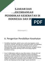 Kel 1 Sejarah Dan Perkembangan Pendidikan Kesehatan Di Indonesia Dan-1