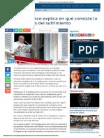 El Papa Francisco Explica en Qué Consiste La Visión Cristiana Del Sufrimiento