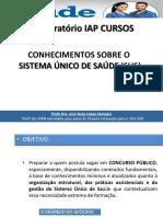Aula 1 - Slides sobre Conhecimento sobre o Sistema Único de Saúde - SUS SESAP 2018.pdf