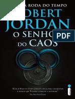 A Roda Do Tempo - Livro 6 - O Senhor Do Caos (Robert Jordan)