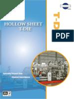 Hollow Sheet T-Die