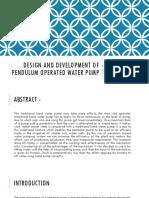 Design and Development of Pendulum Operated Water Pump.pptx