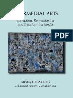 Leena Eilitta, Liliane Louvel, Sabine Kim - Intermedial Arts_ Disrupting, Remembering and Transforming Media (2012, Cambridge Scholars Publishing).pdf