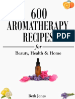 Aromatherapy – 600 Aromatherapy Recipes for Beauty, Health & Home - Plus Advice & Tips on How to Use Essential Oils_nodrm.pdf