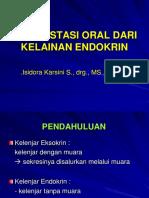 Manifestasi Oral Dari Kelainan Endokrin