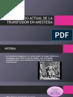 Estado Actual de La Transfusión en Anestesia