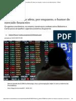 Crise Política Não Afeta, Por Enquanto, o Humor Do Mercado Financeiro - Política
