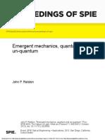 Emergent mechanics quantum and unquantum