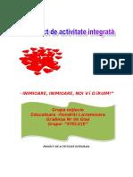 PROIECT DE ACTIVITATE INTEGRATA  - Inimioare, inimioare , noi va daruim !.doc