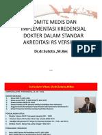Komite Medis & Implementasi Kredensial Dr Dlm Str Akreditasi Rs Versi 2012