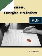 Te Amo, Luego Existes - R. Freire