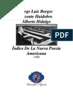 1926 - Índice De La Nueva Poesía Americana (Colaboración Con Vicente Huidobro Y Alberto Hidalgo)