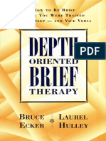 Bruce Ecker, Laurel Hulley - Depth Oriented Brief Therapy_ How to Be Brief When You Were Trained to Be Deep and Vice Versa-Jossey-Bass (1995)