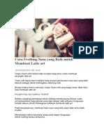 Cara Frothing Susu yang Baik untuk Membuat Latte art.docx