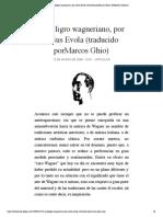 El peligro wagneriano, por Julius Evola... porMarcos Ghio) | Biblioteca Evoliana.pdf