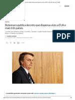 Bolsonaro Publica Decreto Que Dispensa Visto a EUA e Mais Três Países _ EXAME