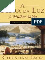 A PEDRA DA LUZ 2 - A Mulher Sabia - Christian Jacq.PDF