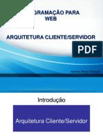 Aula Introdução Web Arquitetura Servidores Ok