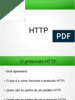 O protocolo HTTP. Você aprenderá_ O que é e como funciona o protocolo HTTP. Quais são as partes de um pedido HTTP..pdf