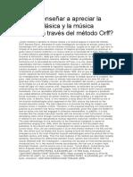 Cómo enseñar a apreciar la música clásica y la música popular a través del método Orff.docx