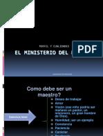 El Ministerio Del Maestro