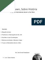 Hobsbawn, Sobre História.pptx