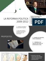 La Reforma Politica 2009-2012