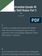 Divine Intervention Episode 46 Neurology Shelf Review Part 3