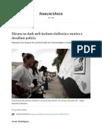 Fóruns Na Dark Web Incitam Violência e Mortes e Desafiam Polícia - 16-03-2019 - Cotidiano - Folha