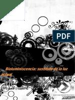 Bioluminiscencia sustituto de la luz actual.pdf