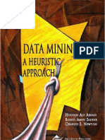Data Mining-A Heuristic Approach