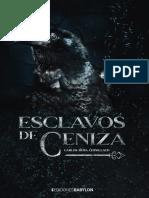 Esclavos de ceniza, de Carlos Moya Chinillach