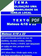 Consolidacao uma responsabilidade da igreja local
