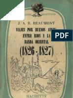John A Barber Beaumont-Viaje por Buenos-Aires Entre Rios y la Banda Oriental-1826-1827.pdf