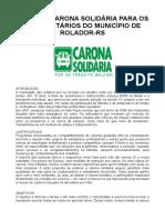 Projeto Carona Solidária Rolador 2019
