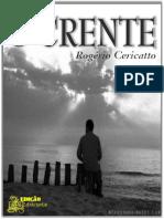 Rogerio Cericatto - O Crente