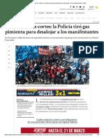 Tensión en Los Cortes La Policía Tiró Gas Pimienta Para Desalojar a Los Manifestantes _ Perfil