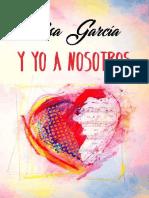 Y yo a nosotros (Bilogia 'Y yo' 2)- Elsa Garcia.pdf