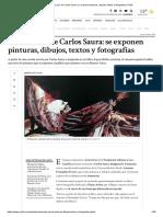 La Otra Cara de Carlos Saura Se Exponen Pinturas, Dibujos, Textos y Fotografías _ Perfil