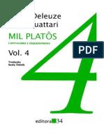 DELEUZE, G; GUATARRI, F. Capitalismo e Esquizofrenia, VOL 04, Mil Platôs.pdf