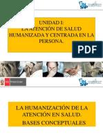 1 UNIDAD I LA HUMANIZACIÓN DE LA ATENCIÓN EN SALUD.  BASES CONCEPTUALES.pdf
