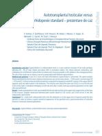 Autotransplantul Testicular Versus Orhidopexie Standard – Prezentare de Caz