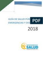 Guia de Salud Publica ante Emergencias y Desastres 2018.pdf
